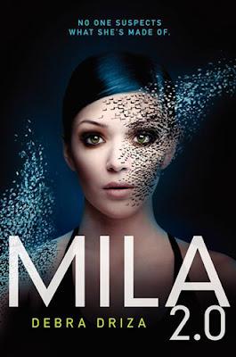 Book Review: MILA 2.0 by Debra Driza