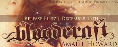 Release Week Blitz: Bloodcraft by Amalie Howard (Excerpt + Giveaway)