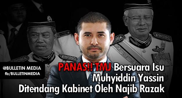 Panas Tmj Bersuara Isu Muhyiddin Yassin Ditendang Kabinet Oleh Najib Razak