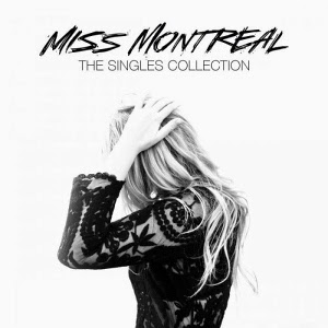Miss Montreal-The Singles Collection 2015