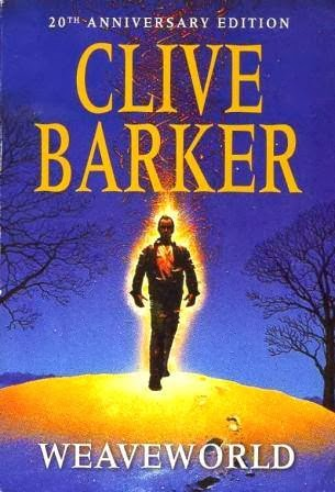 Book - WEAVEWORLD By Clive Barker