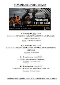Las Jornadas de Periodismo a pie de calle se celebrarán del 29 de agosto al 2 de septiembre