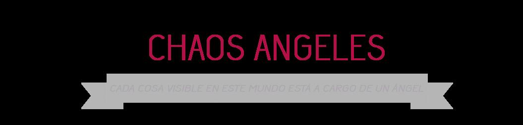-=Chaos Angeles=-