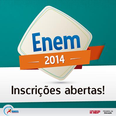 ENEM 2014 - INSCRIÇÕES ABERTAS