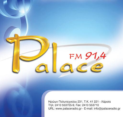 Palace  Radio-Zωντανα απο τη Λαρισα