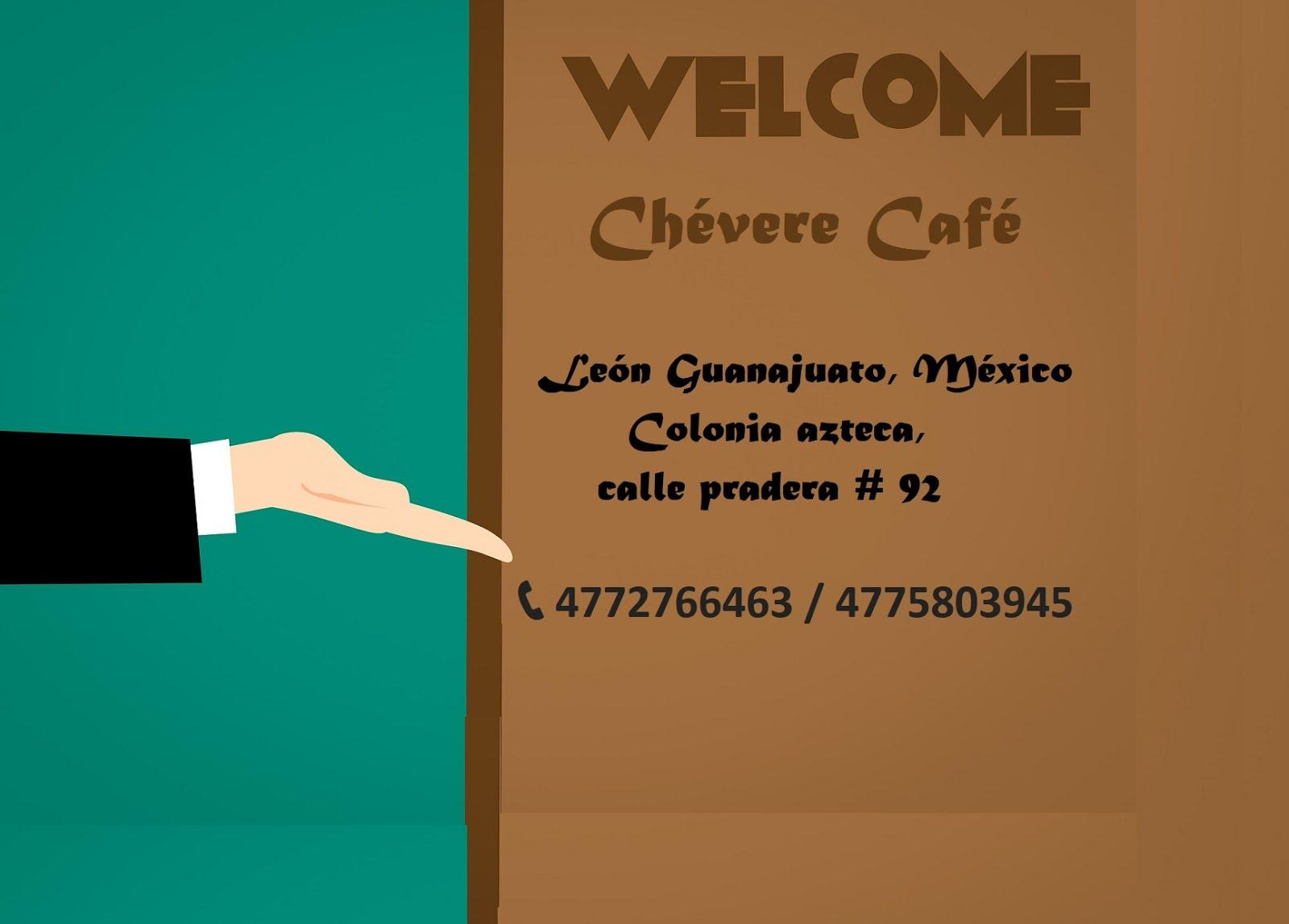 CHÉVERE CAFÉ