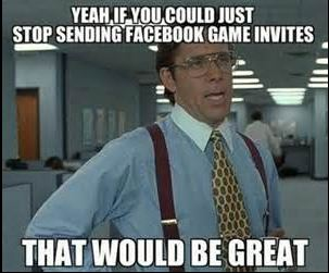 Ramblings Thoughts, Tip, Life Hack, Game Invites, Annoying, Ending, Stopping, Facebook