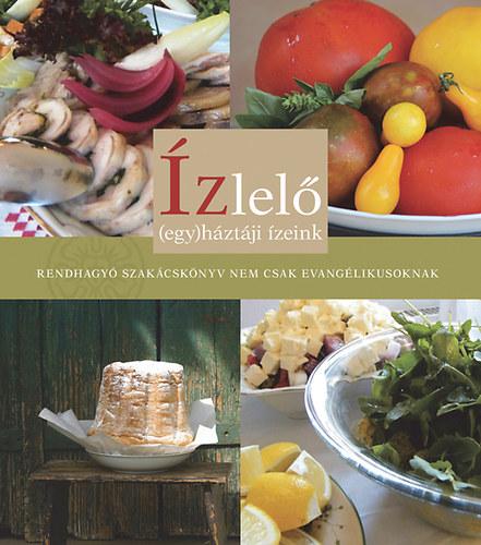 Rendhagyó szakácskönyv nemcsak evangélikusoknak
