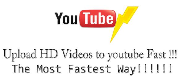 fast upload:
