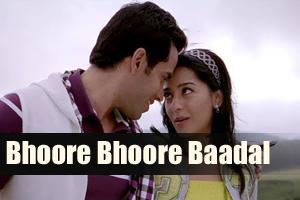 Bhoore Bhoore Baadal
