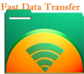 fast data transfer app, Android app for large file transfer, Wifi fiel transfer