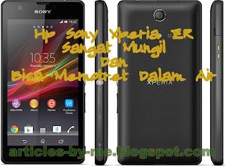 Hp Sony Xperia ZR Sangat Mungil dan Bisa Memotret didalam Air