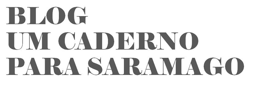 Blog Um caderno para Saramago