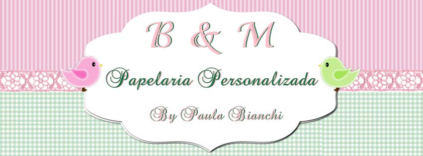 B e M Papelaria Personalizada