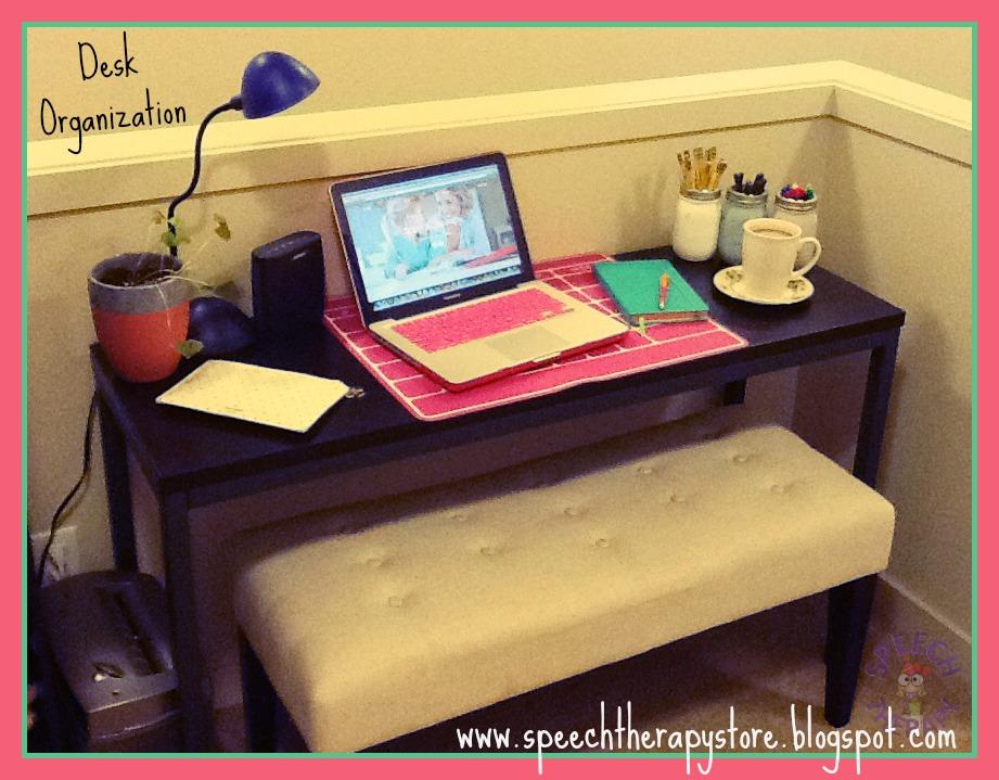 Speech therapy october 2015 - Organized work desk ...