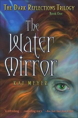The Water Mirror: (The Dark Reflections Trilogy: Book 1)