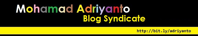 Mohamad Adriyanto Blog Syndicate