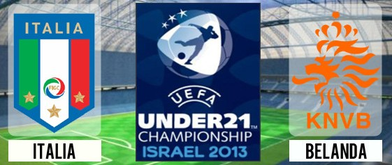 Prediksi Italia VS Belanda Semifinal Euro U-21 2013
