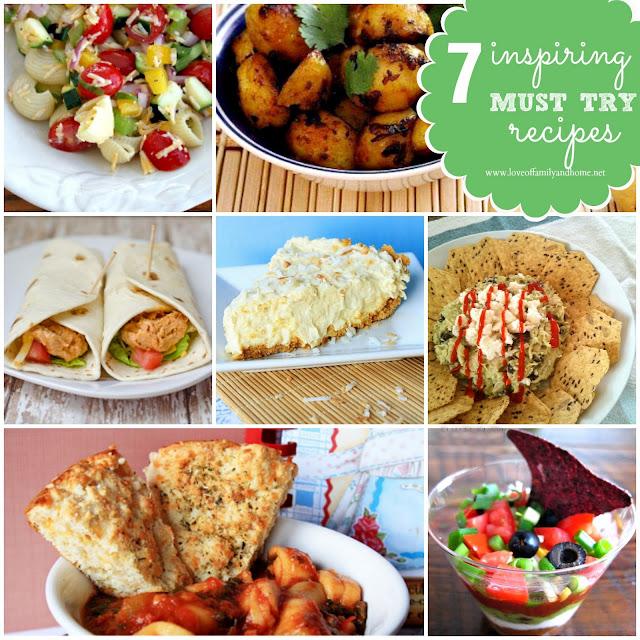 "7 Inspiring ""Must Try"" Recipes"