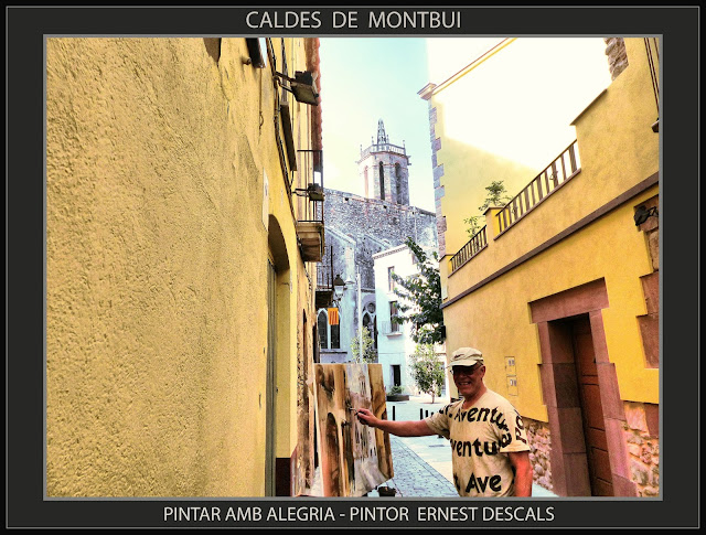 CALDES DE MONTBUI-PINTURA-PINTAR-ALEGRIA-FOTOS-PAISATGES-CATALUNYA-ESGLESIA-PINTOR-ERNEST DESCALS-