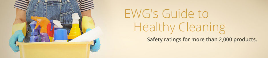 Resource Spotlight: EWG's Guide to Healthy Cleaning