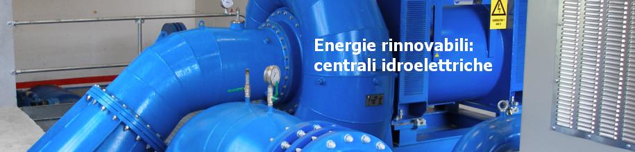Energie rinnovabili - turbina idraulica