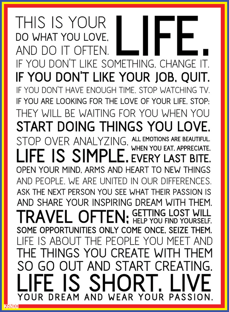 Life Quotes To Live By For Facebook. This is your LIFE !