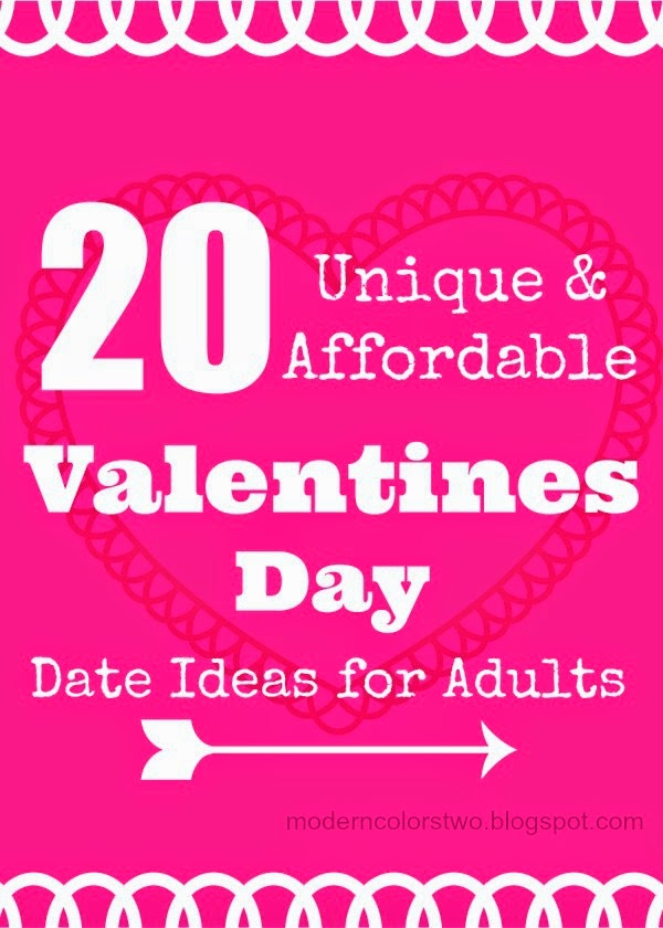 20 Unique And Affordable Valentine S Day Date Ideas For Adults W