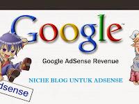 Cara Mudah Menentukan Niche Blog Untuk Adsense