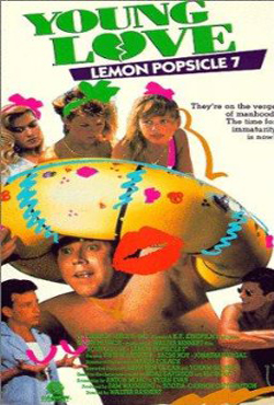 Lemon Popsicle 7 (1987)