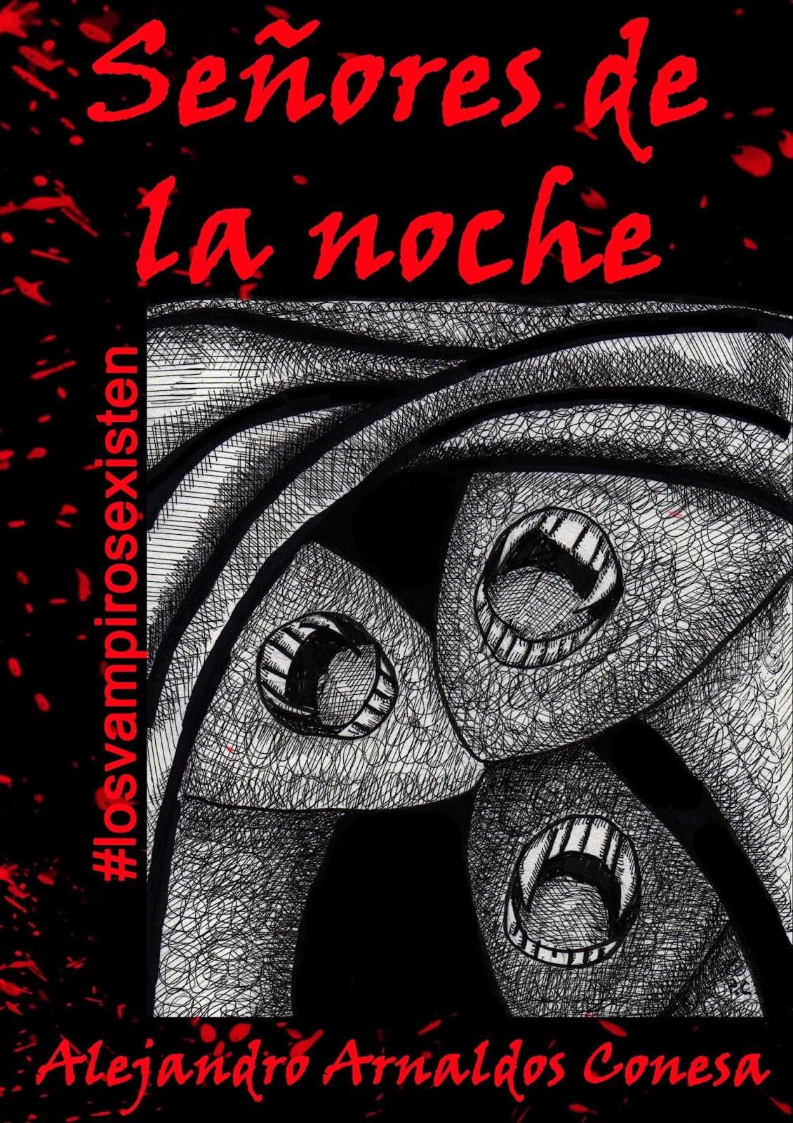 http://www.amazon.es/Se%C3%B1ores-noche-Alejandro-Arnaldos-Conesa-ebook/dp/B00LBJ5Z68/ref=sr_1_1?ie=UTF8&qid=1403859149&sr=8-1&keywords=se%C3%B1ores+de+la+noche