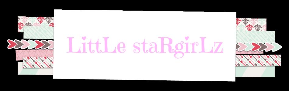 LittLe staRgirLz