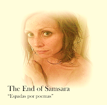 "The end of Samsara, ""Espadas por Poemas"" 2014"