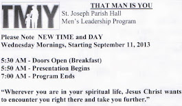 Starting September 11, 2013: THAT MAN IS YOU at St. Joseph Parish