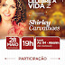 CELEBRE A VIDA 2 com Shirley Carvalhas - Dia 28 de Maio 2012