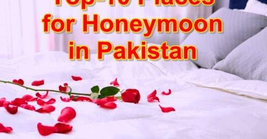 Top 10 Honeymoon Places In Pakistan Pakistan Hotline