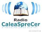 POSTEAZA ARTICOLE AICI SI ASCULTA RADIO CALEA CATRE CER