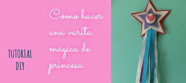 Tutorial - varita mágica de princesa.