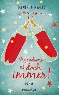 http://www.randomhouse.de/Taschenbuch/Irgendwas-ist-doch-immer-Roman/Daniela-Nagel/e451606.rhd