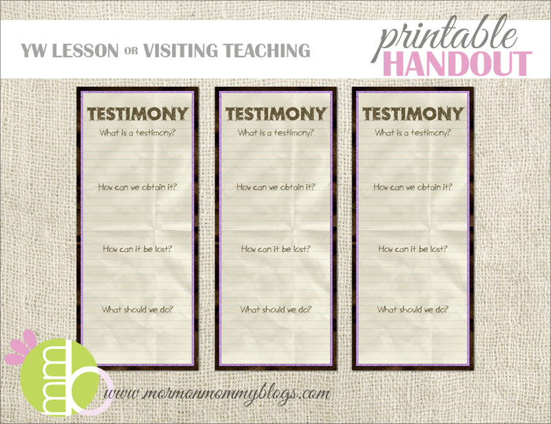 Mormon Mommy Printables: Free Printable Handout about Testimony