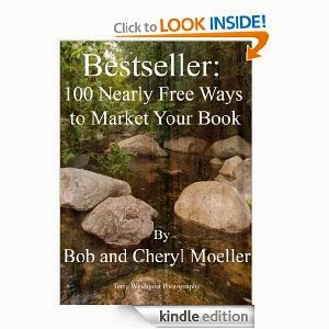 Bestseller: 100 Nearly Free Ways to Market Your Book by Bob and Cheryl Moeller