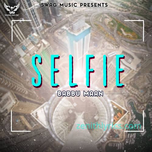 Selfie - Babbu Maan