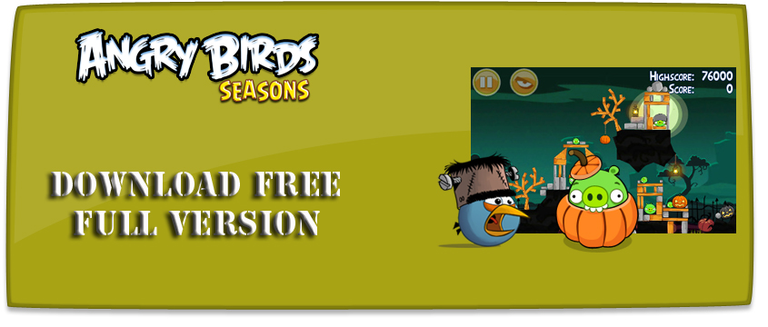 angry birds seasons full version free download
