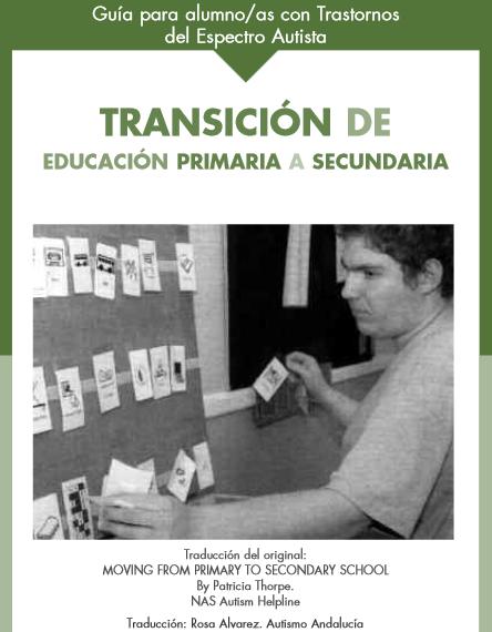 http://autismodiario.org/wp-content/uploads/2011/04/Transici%C3%B3n-de-educaci%C3%B3n-primaria-a-secundaria-para-alumnos-con-Trastornos-del-Espectro-del-Autismo.pdf