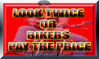 Watch Out For Bikers