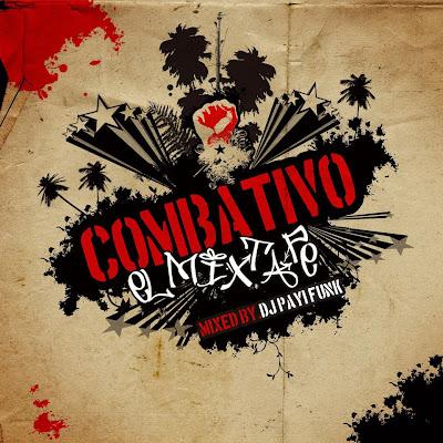 EL COMBATIVO MIXTAPE VOL.1 MIXED BY DJ PAYI FUNK
