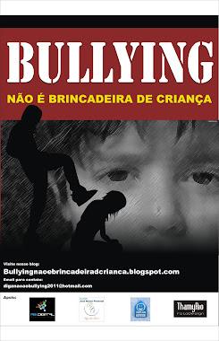 Bullying NÃO É brincadeira de criança !