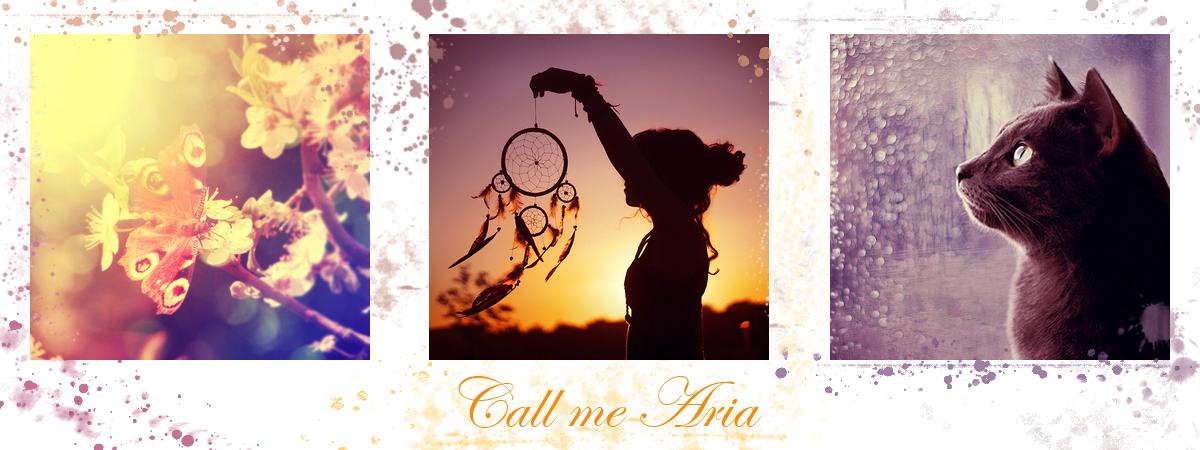 Call me Aria