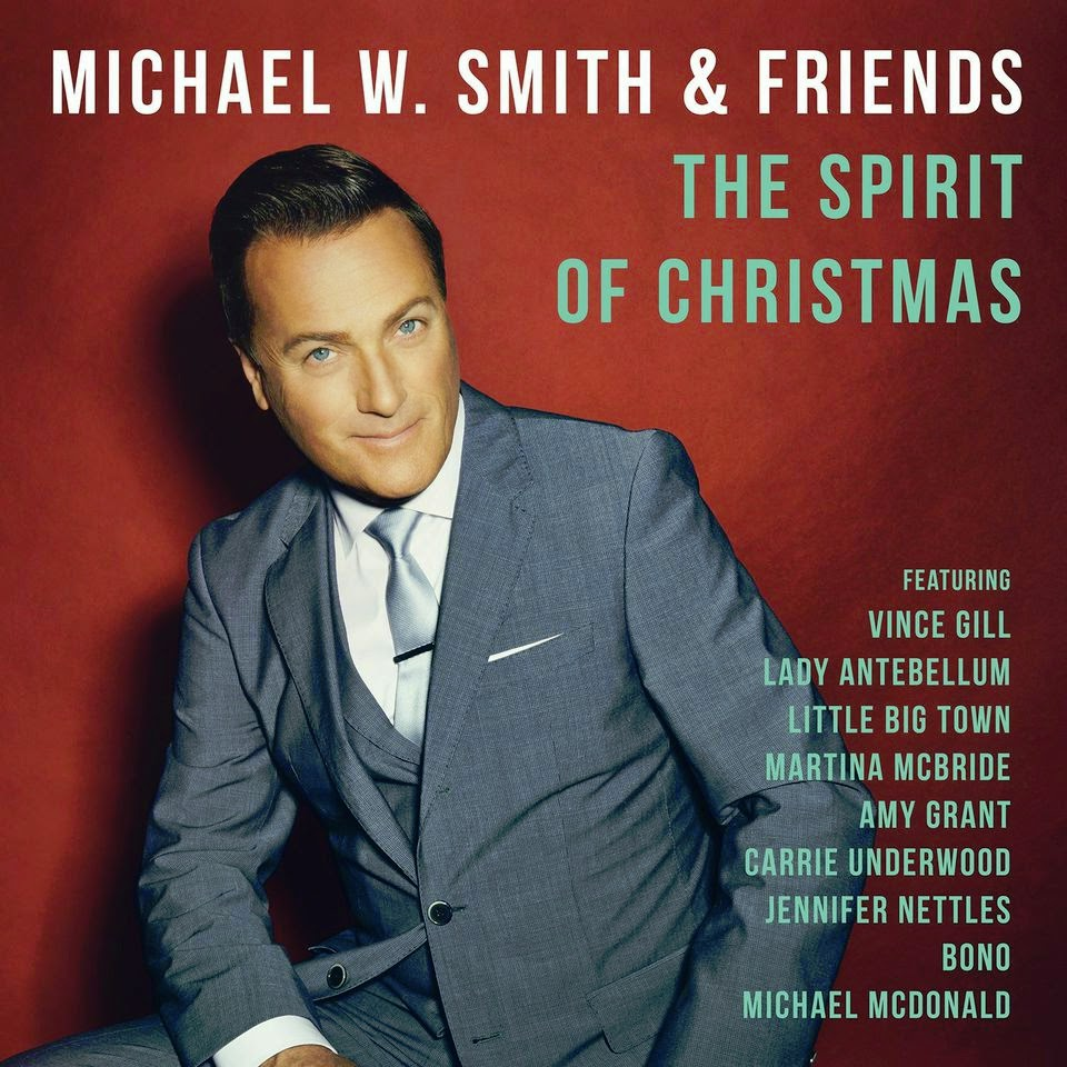 Michael W. Smith & Friends - The Spirit Of Christmas 2014 English Christmas Album Download
