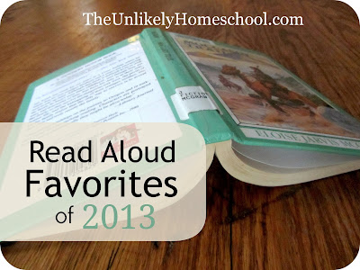 Read Aloud Favorites of 2013-The Unlikely Homeschool